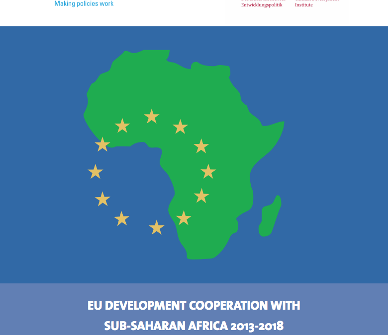 EU development cooperation with Sub-Saharan Africa 2013-2018: Policies, funding, results